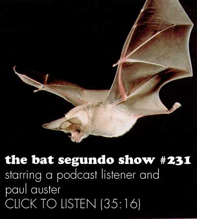 The Bat Segundo Show: Paul Auster