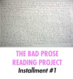 The Bad Prose Reading Project #1 (&#8220;Disinterested Thrusting&#8221;)